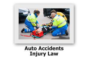 Auto Accidents Injury Law